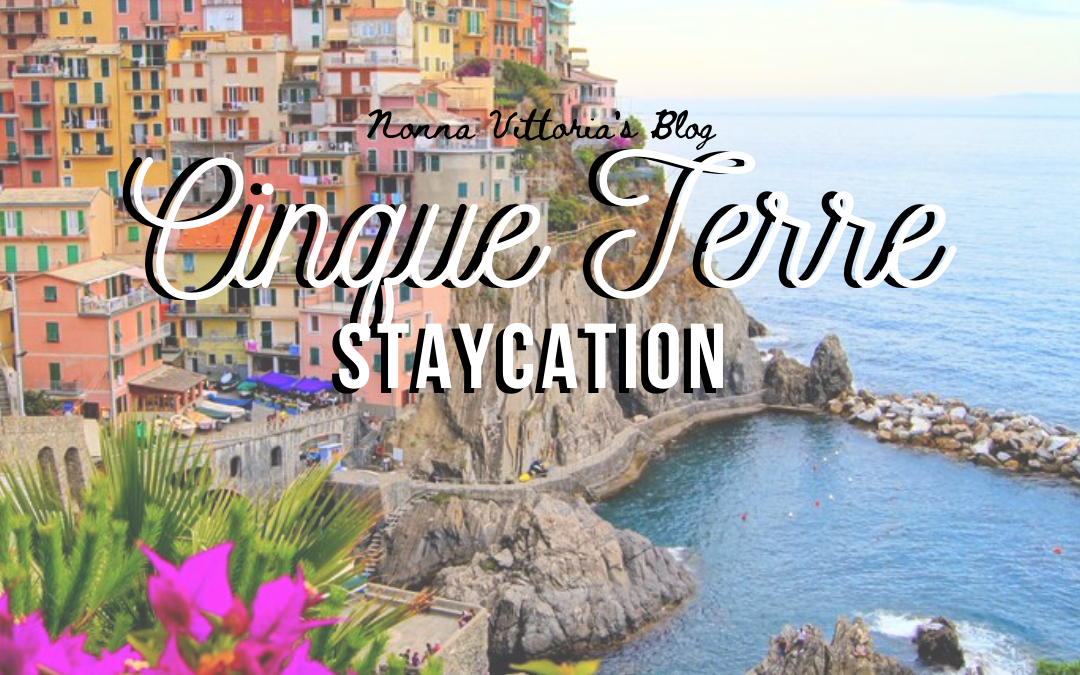 Staycation in Cinque Terre